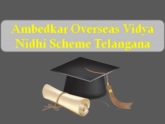 [Apply] Ambedkar Overseas Vidya Nidhi Scheme Telangana 2019-20 (AVON)
